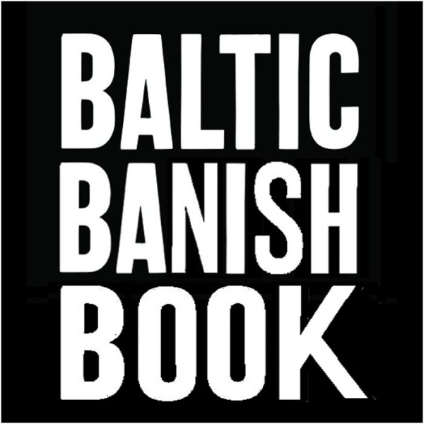 BALTIC Banish Book 1